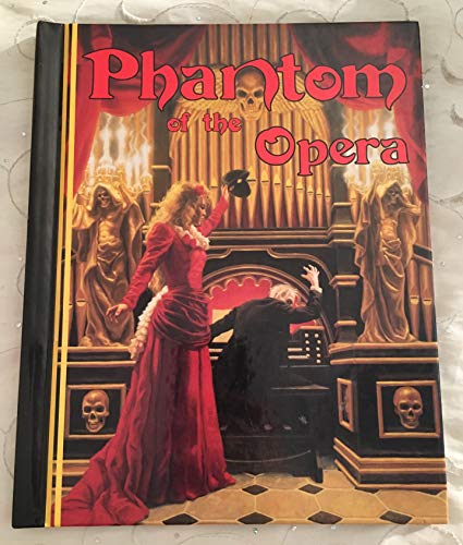 The Phantom of the Opera: Gaston Leroux