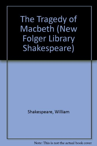 9780881030327: The Tragedy of Macbeth (New Folger Library Shakespeare)