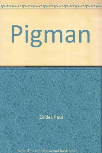 Pigman: Paul Zindel