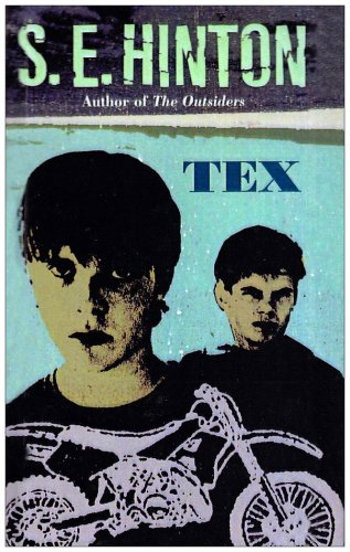 Tex (Turtleback School & Library Binding Edition): S. E. Hinton