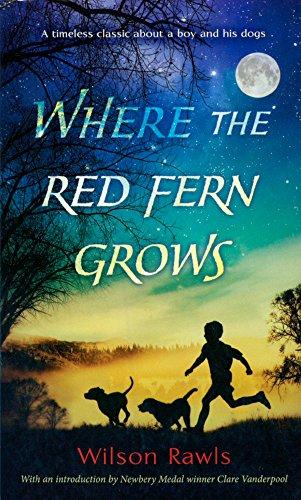 Where The Red Fern Grows (Turtleback School: Rawls, Wilson