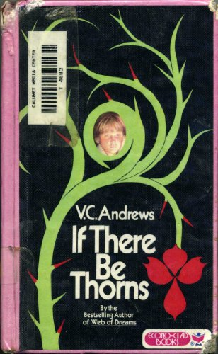 9780881031140: If There Be Thorns