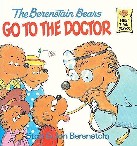 The Berenstain Bears Go To The Doctor (Turtleback School