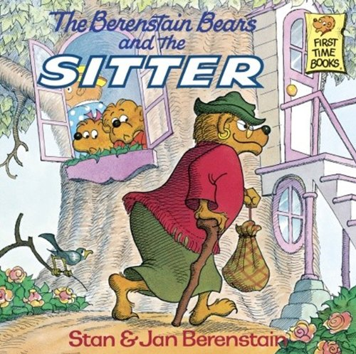 9780881031591: The Berenstain Bears And The Sitter (Turtleback School & Library Binding Edition) (First Time Books)
