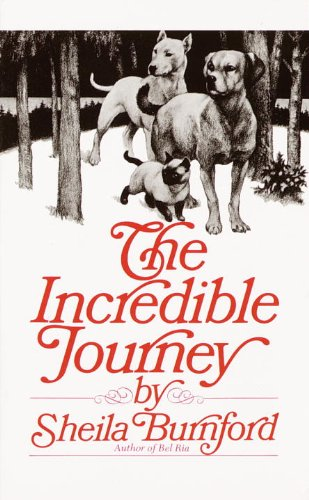 The Incredible Journey (Turtleback School & Library Binding Edition): Burnford, Shelia