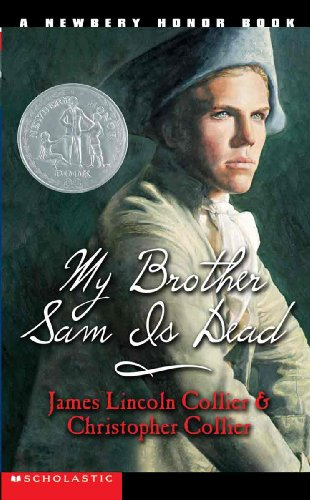 My Brother Sam Is Dead (Prebound): James Lincoln Collier
