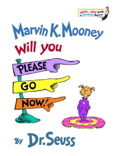 9780881034158: Marvin K. Mooney, Will You Please Go Now! (Turtleback School & Library Binding Edition) (Bright & Early Book)