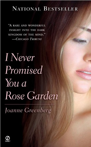 I Never Promised You a Rose Garden: Greenberg, Joanne