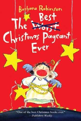 9780881039986: The Best Christmas Pageant Ever (Turtleback School & Library Binding Edition)