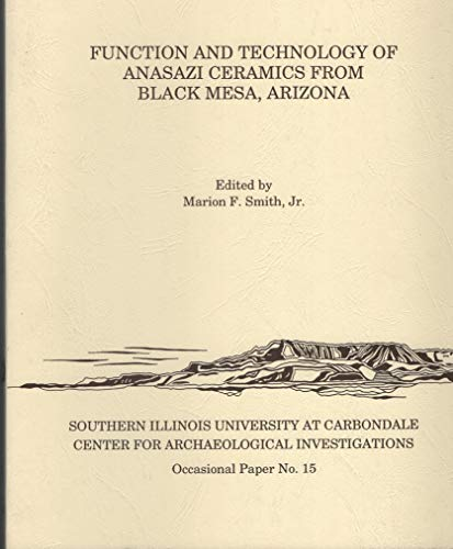 9780881040777: Function and Technology of Anasazi Ceramics from Black Mesa, Arizona (Occasional Paper Series : No 15)