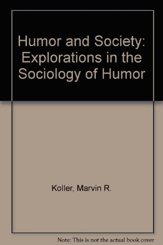 9780881050172: Humor and Society: Explorations in the Sociology of Humor