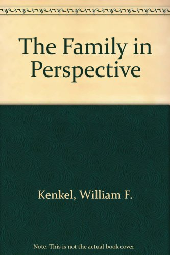 The Family in Perspective: William F. Kenkel