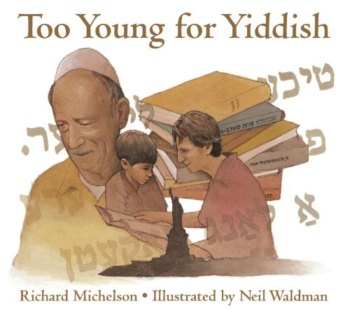 Too Young for Yiddish: Richard Michelson