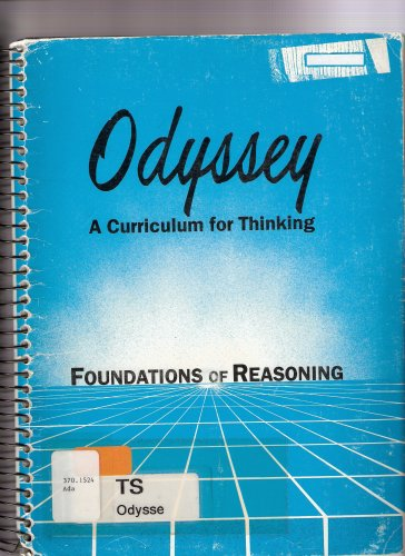 9780881061376: Odyssey a Curriculum for Thinking Foundations of Reasoning