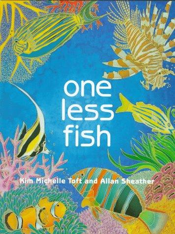 One Less Fish: Toft, Kim Michelle