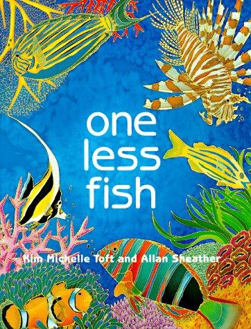 One Less Fish: Toft, Kim Michelle;