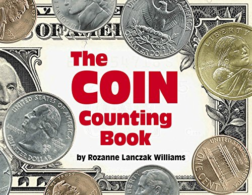 The Coin Counting Book: Williams, Rozanne Lanczak