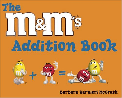 The M&M's Addition Book: McGrath, Barbara Barbieri