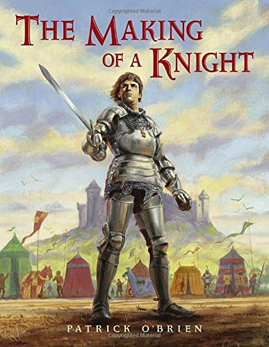 The Making of a Knight: O'Brien, Patrick