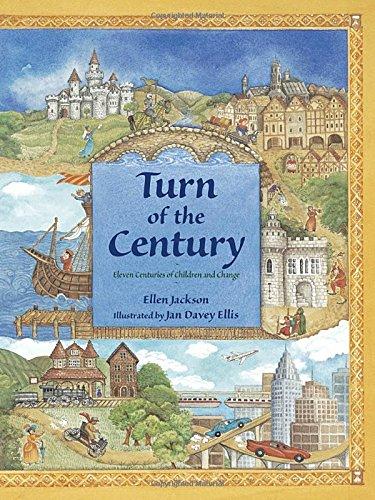 Turn of the Century: Eleven Centuries of Children and Change: Ellen Jackson