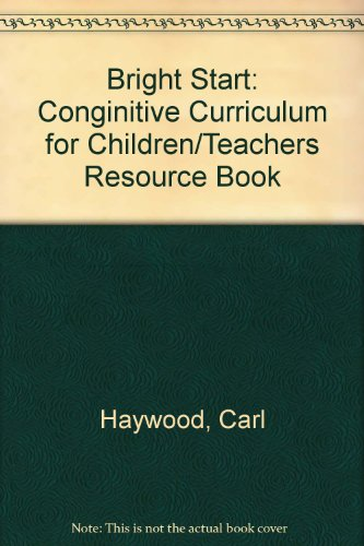9780881063752: Bright Start: Cognitive Curriculum for Young Children : Introduction and Implementation