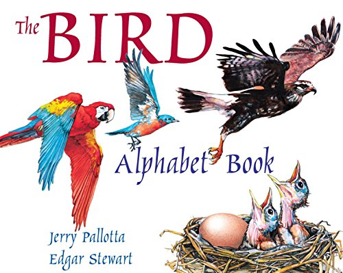 The Bird Alphabet Book (Jerry Pallotta's Alphabet: Pallotta, Jerry