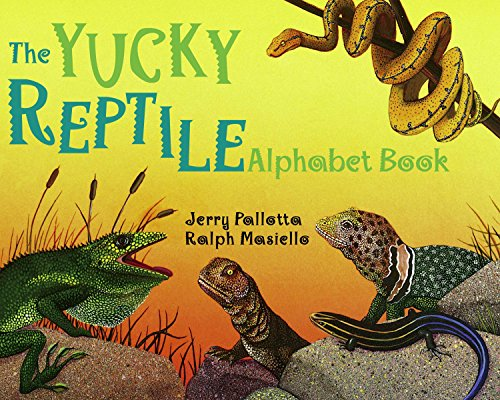The Yucky Reptile Alphabet Book (Jerry Pallotta's Alphabet Books) (0881064548) by Jerry Pallotta