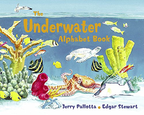 The Underwater Alphabet Book (Jerry Pallotta's Alphabet: Pallotta, Jerry