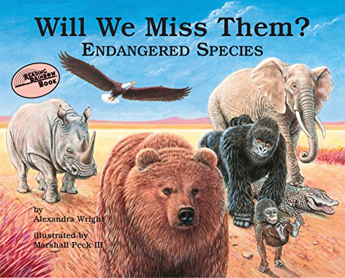 9780881064889: Will We Miss Them?: Endangered Species (Reading Rainbow Books)