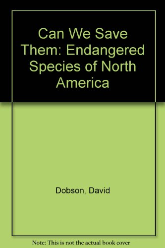 9780881068245: Can We Save Them: Endangered Species of North America