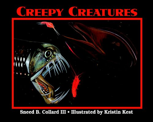 Creepy Creatures: Collard III, Sneed B.