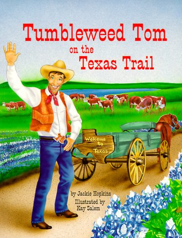 Tumbleweed Tom on the Texas Trail: Hopkins, Jackie Mimms