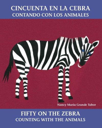 9780881068580: Cincuenta en la cebra / Fifty on the Zebra: Contando con los animales / Counting with the Animals (Bilingual Books)