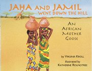 9780881068665: Jaha and Jamil Went Down the Hill: An African Mother Goose
