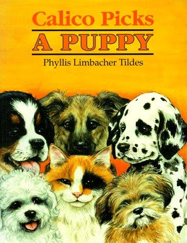 9780881068917: Calico Picks a Puppy