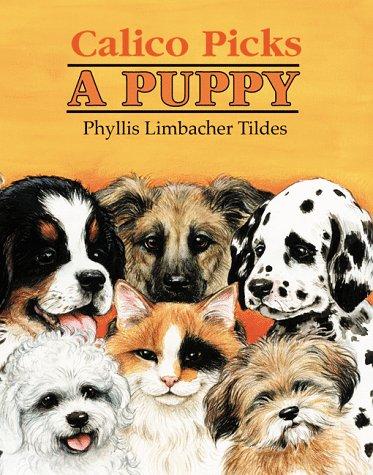 9780881068924: Calico Picks a Puppy