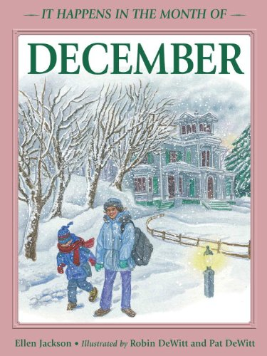 December (It Happens in the Month of.): Ellen Jackson