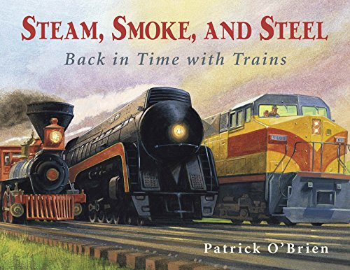 9780881069723: Steam, Smoke, and Steel: Back in Time with Trains
