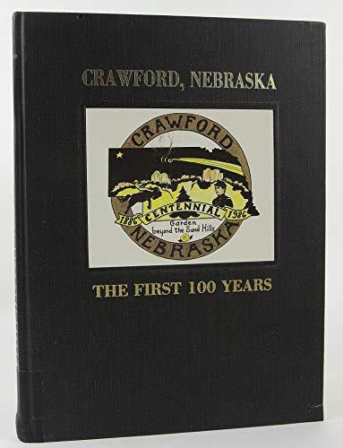 9780881070385: Centennial, Crawford, Nebraska, 100th year, 1886-1986: The garden beyond the sand hills