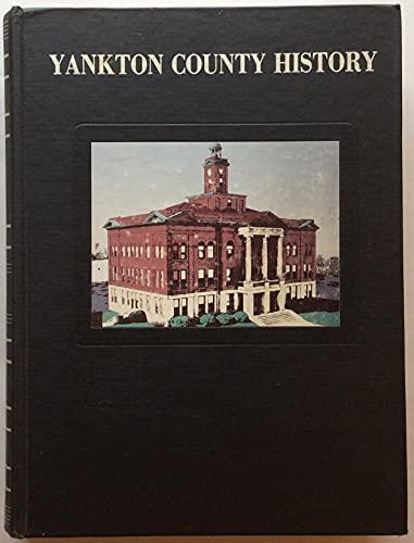 9780881070736: History of Yankton County South Dakota