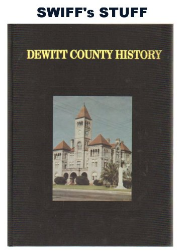 9780881071757: The History of Dewitt County, Texas