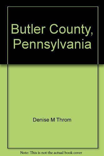 9780881072167: Butler County, Pennsylvania: A pictorical history