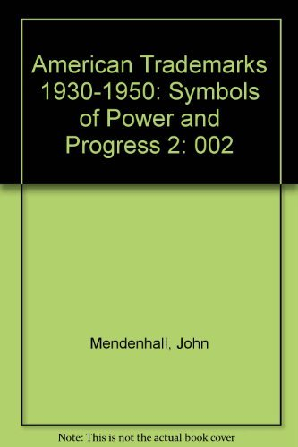 9780881081121: American Trademarks 1930-1950: Symbols of Power and Progress 2