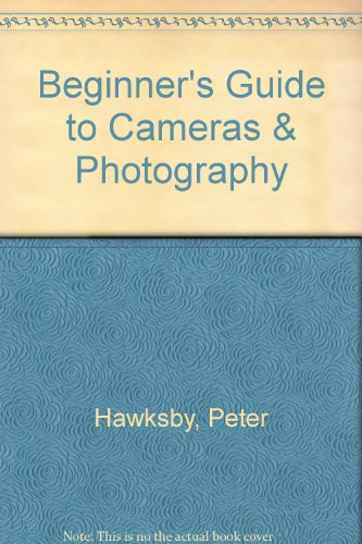 9780881100334: Beginner's Guide to Cameras & Photography