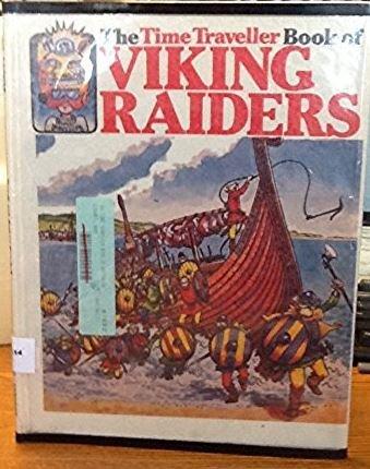 Time Traveller Book of Viking Raiders: Stephen Cartwright