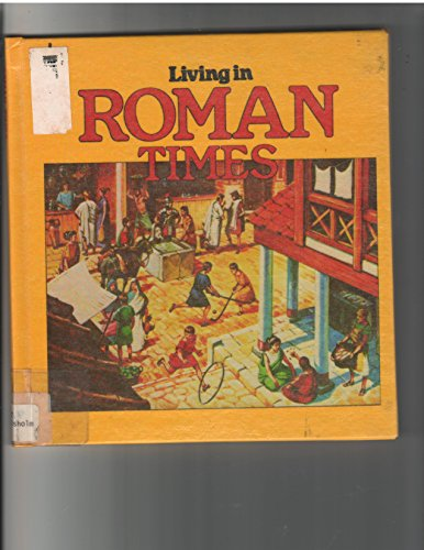 9780881101058: Living in Roman Times
