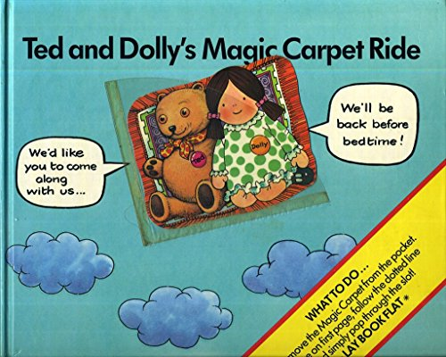 Ted and Dolly's Magic Carpet Ride (Slot Book): Fowler, Richard
