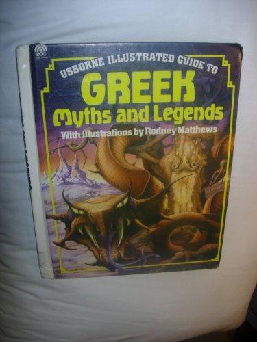 Greek Myths and Legends (Usborne Illustrated Guide): Evans, Cheryl; Millard, Anne