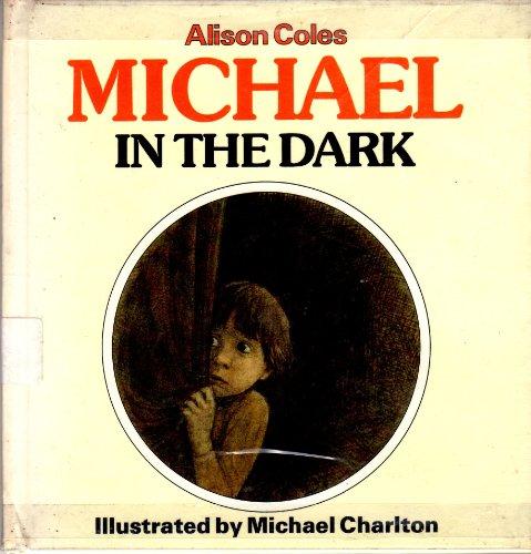 9780881102673: Michael in the Dark