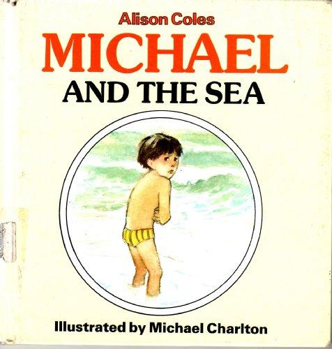Michael and the Sea: Alison Coles